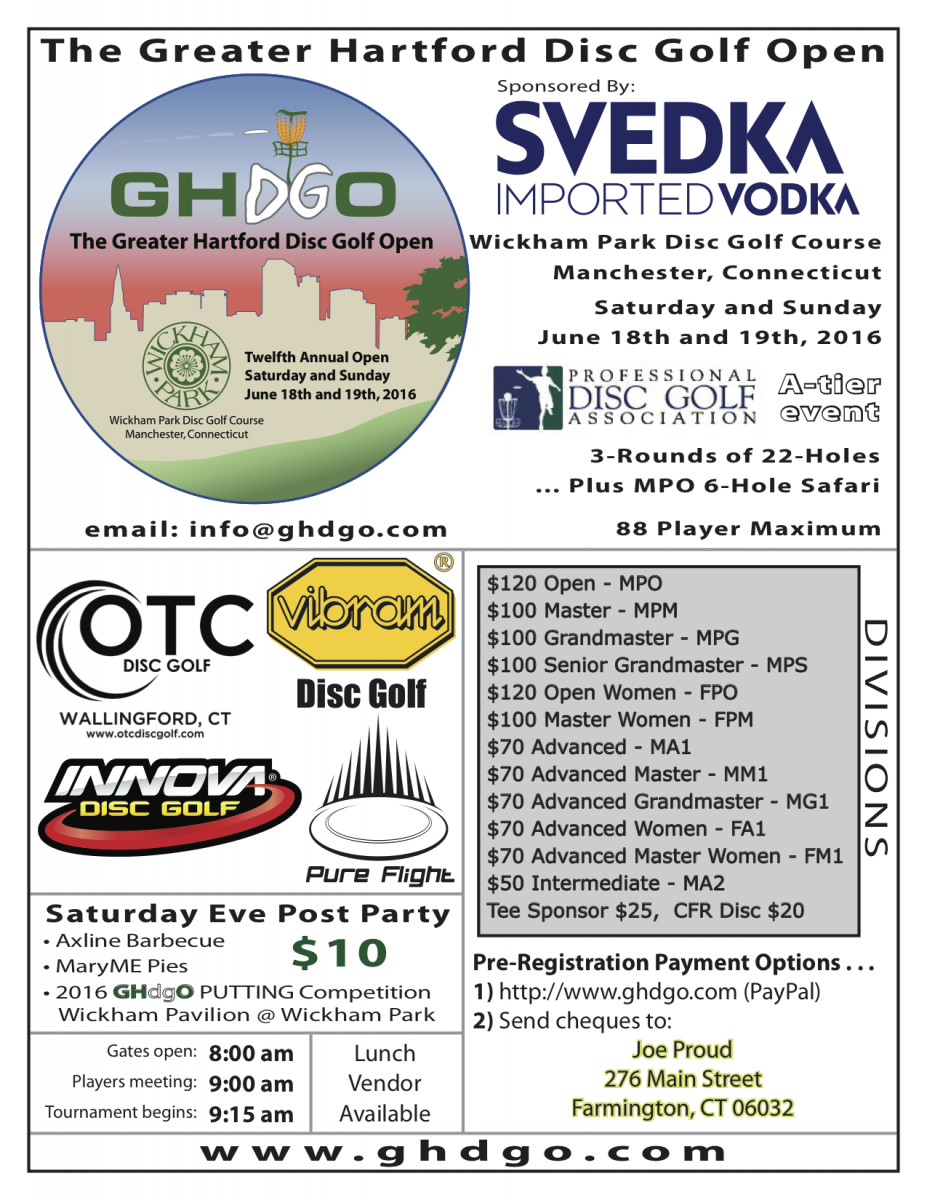 The Greater Hartford Disc Golf Open - 2016 Sponsored by SVEDKA Imported Vodka